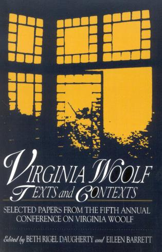 Cover image for the book Virginia Woolf: Texts and Contexts: Selected Papers from the Fifth Annual Conference on Virginia Woolf