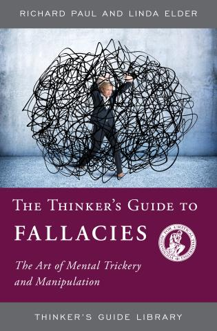 Cover image for the book The Thinker's Guide to Fallacies: The Art of Mental Trickery and Manipulation