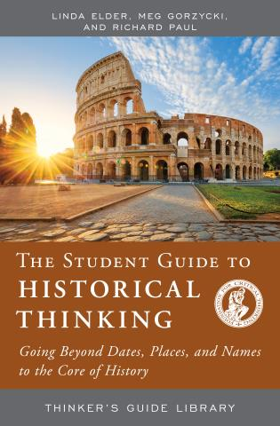 Cover image for the book The Student Guide to Historical Thinking: Going Beyond Dates, Places, and Names to the Core of History