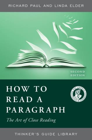 Cover image for the book How to Read a Paragraph: The Art of Close Reading, Second Edition