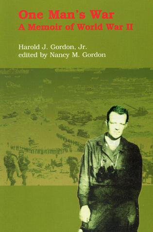 Cover image for the book One Man's War: A Memoir of World War II
