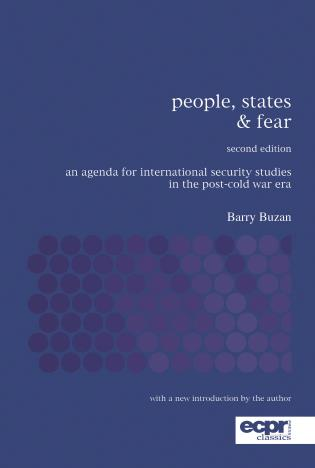 Cover image for the book People, States and Fear: An Agenda for International Security Studies in the Post-Cold War Era