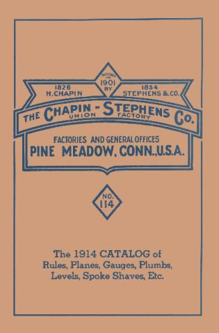 Cover image for the book Chapin-Stephens Tools 1914 Catalog of Rules, Planes, Gauges, Plumbs, Levels, Spoke Shaves, Etc.