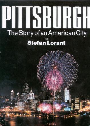 Cover image for the book Pittsburgh: The Story of an American City, 5th Edition