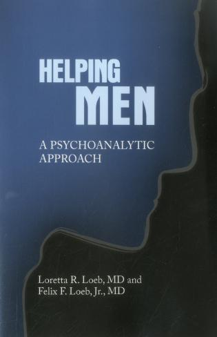 Cover image for the book Helping Men: A Psychoanalytic Approach