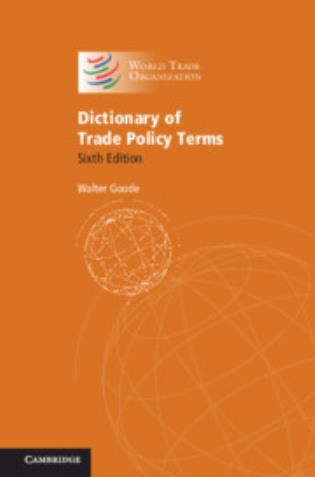 Cover image for the book Dictionary of Trade Policy Terms 2020, 6th Edition