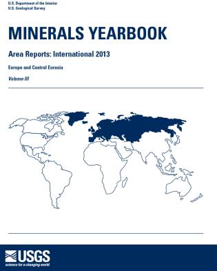 Cover image for the book Minerals Yearbook: Area Reports: International Review 2013 Europe And Central Eurasia, Volume 3
