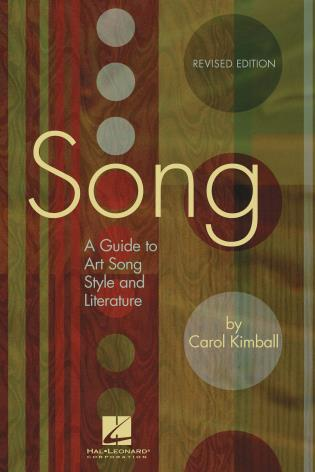 Cover image for the book Song: A Guide to Art Song Style and Literature, Revised Edition