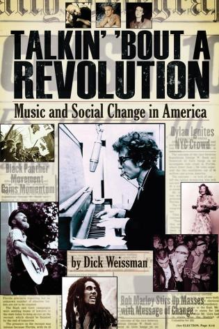 Cover image for the book Talkin' 'Bout a Revolution: Music and Social Change in America