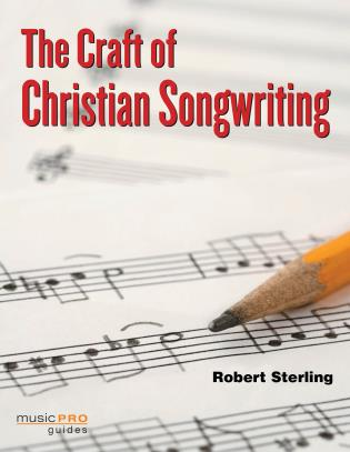 Cover image for the book The Craft of Christian Songwriting