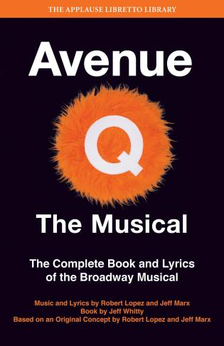 Cover image for the book Avenue Q: The Musical: The Complete Book and Lyrics of the Broadway Musical
