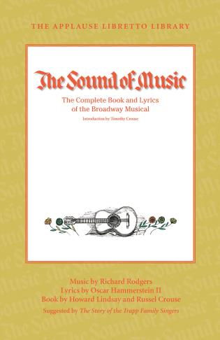 Cover image for the book The Sound of Music: The Complete Book and Lyrics of the Broadway Musical