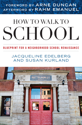Cover image for the book How to Walk to School: Blueprint for a Neighborhood School Renaissance