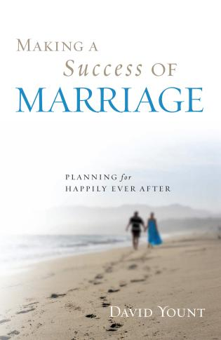 Cover image for the book Making a Success of Marriage: Planning for Happily Ever After