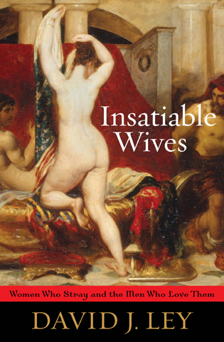 Cover image for the book Insatiable Wives: Women Who Stray and the Men Who Love Them