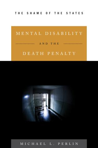 Cover image for the book Mental Disability and the Death Penalty: The Shame of the States