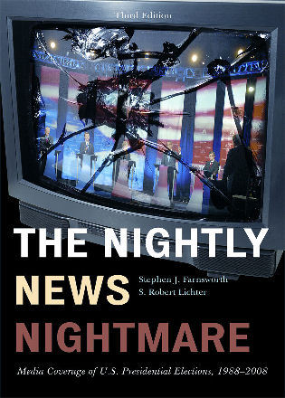 Cover image for the book The Nightly News Nightmare: Media Coverage of U.S. Presidential Elections, 1988-2008, Third Edition