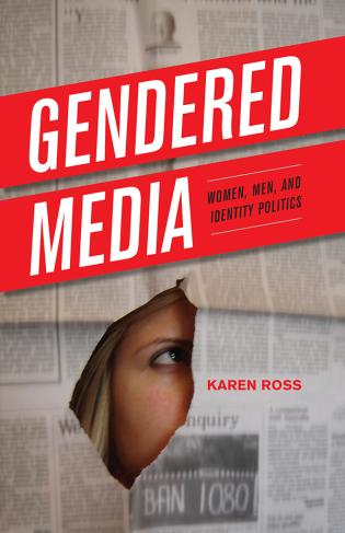 Cover image for the book Gendered Media: Women, Men, and Identity Politics
