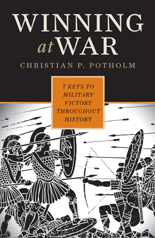 Cover image for the book Winning at War: Seven Keys to Military Victory throughout History