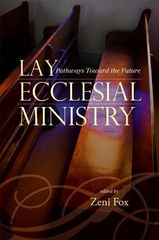 Cover image for the book Lay Ecclesial Ministry: Pathways Toward the Future