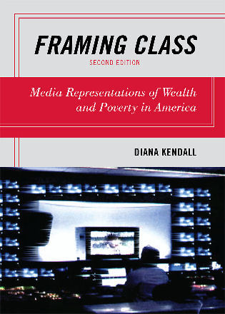 Framing Class: Media Representations of Wealth and Poverty in ...