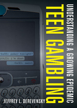 Cover image for the book Teen Gambling: Understanding a Growing Epidemic