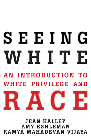 Cover image for the book Seeing White: An Introduction to White Privilege and Race