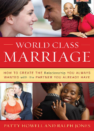 Cover image for the book World Class Marriage: How to Create the Relationship You Always Wanted with the Partner You Already Have