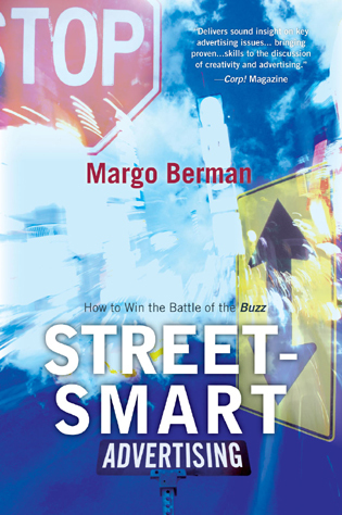 Cover image for the book Street-Smart Advertising: How to Win the Battle of the Buzz, Updated Edition