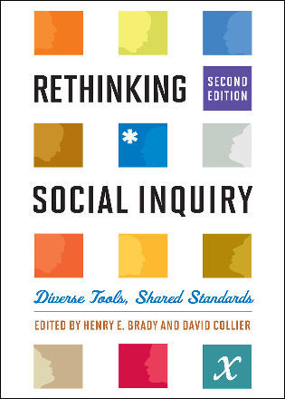 Cover image for the book Rethinking Social Inquiry: Diverse Tools, Shared Standards, Second Edition