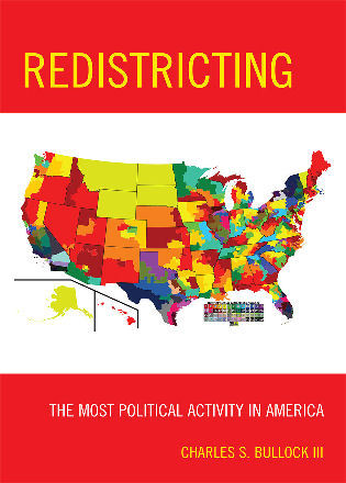 Cover image for the book Redistricting: The Most Political Activity in America