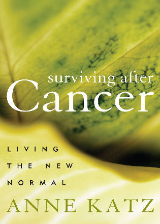 Cover image for the book Surviving After Cancer: Living the New Normal