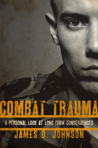 Cover image for the book Combat Trauma: A Personal Look at Long-Term Consequences