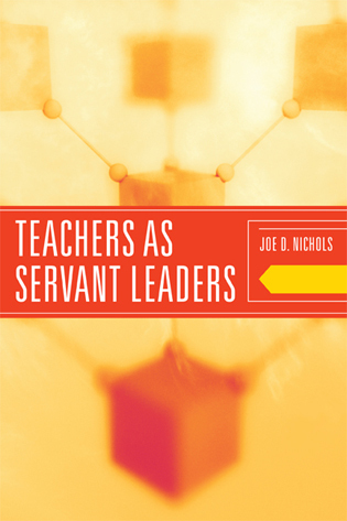 Cover image for the book Teachers as Servant Leaders