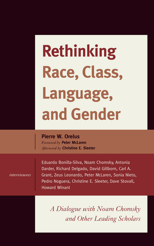 Cover image for the book Rethinking Race, Class, Language, and Gender: A Dialogue with Noam Chomsky and Other Leading Scholars