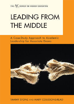 Cover image for the book Leading from the Middle: A Case-Study Approach to Academic Leadership for Associate and Assistant Deans
