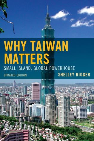 Cover image for the book Why Taiwan Matters: Small Island, Global Powerhouse, Updated Edition