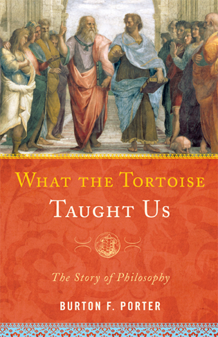 Cover image for the book What the Tortoise Taught Us: The Story of Philosophy