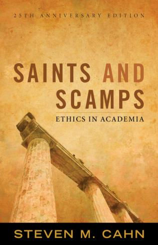 Cover image for the book Saints and Scamps: Ethics in Academia, 25th Anniversary Edition