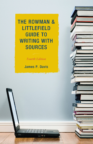 Cover image for the book The Rowman & Littlefield Guide to Writing with Sources, Fourth Edition