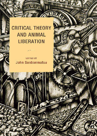 Cover image for the book Critical Theory and Animal Liberation