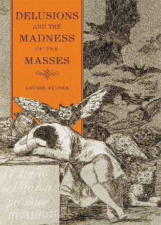 Cover image for the book Delusions and the Madness of the Masses