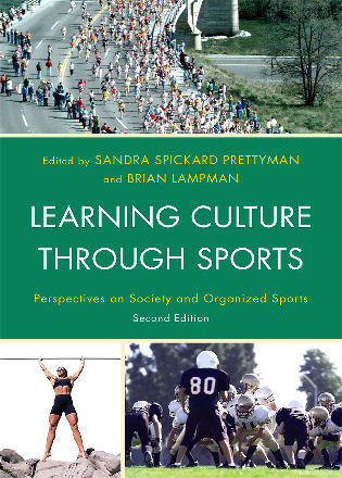 Cover image for the book Learning Culture through Sports: Perspectives on Society and Organized Sports, Second Edition