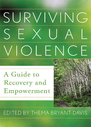Cover image for the book Surviving Sexual Violence: A Guide to Recovery and Empowerment