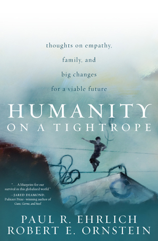 Cover image for the book Humanity on a Tightrope: Thoughts on Empathy, Family, and Big Changes for a Viable Future