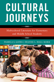 Cover image for the book Cultural Journeys: Multicultural Literature for Elementary and Middle School Students