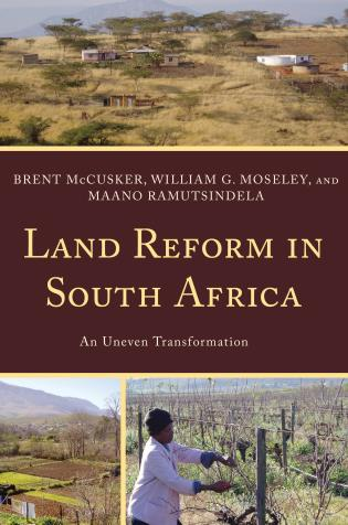 Cover image for the book Land Reform in South Africa: An Uneven Transformation