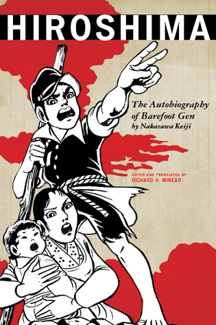 Cover image for the book Hiroshima: The Autobiography of Barefoot Gen