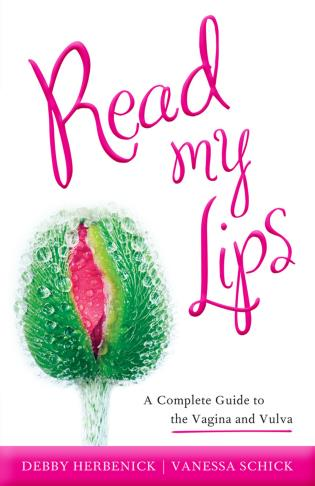 read my lips a complete guide to the vagina and vulva rh rowman com  Touching Your Toes