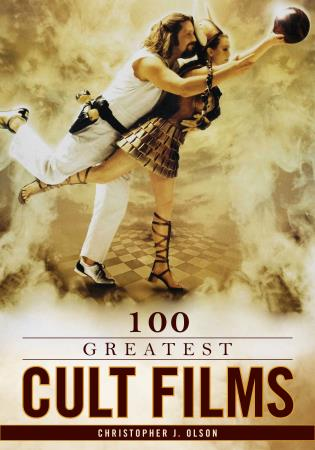 Cover image for the book 100 Greatest Cult Films